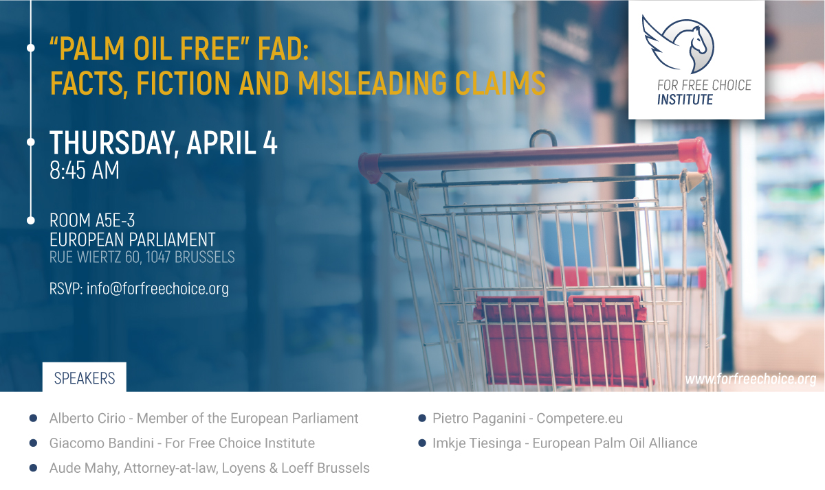"""Bruxelles - 4 Aprile. """"Palm Oil Free"""" Fad: Facts, Fiction and Misleading Claims"""